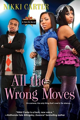 All the Wrong Moves By Carter, Nikki